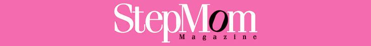StepMom Magazine | Advice, information and support for stepmothers