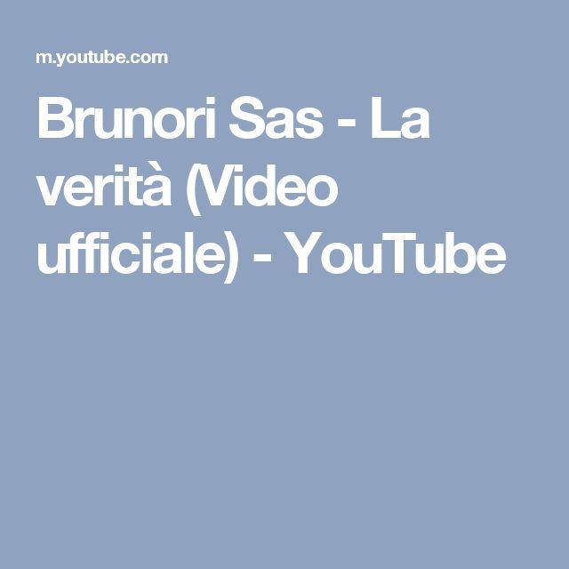 Brunori Sas - La verità (Video ufficiale) - YouTube