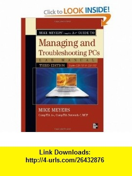 38 best lmrs4 images on pinterest knowledge automotive mike meyers comptia a guide to managing troubleshooting pcs lab manual third edition exams fandeluxe Image collections