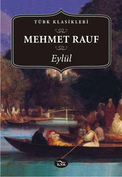 """""""Eylül"""", (1900-1901) Mehmet Rauf"""