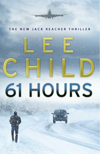 61 Hours by Lee Child #amreading #books