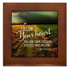 Framed Tile > 2013 Follow Your Heart + Gifts > TimeToKickBuTs Store $12.99
