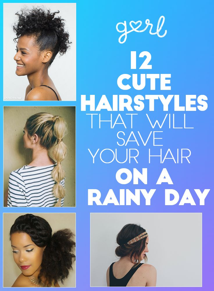 12 Hairstyles That Will Save Your Hair On A Rainy Day ...