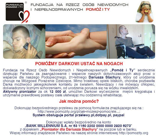 http://www.pomozity.org/pl/podopieczni/513-dariusz-stachyra-potrzebuje-wsparcia-w-opaceniu-rehabilitacji.html
