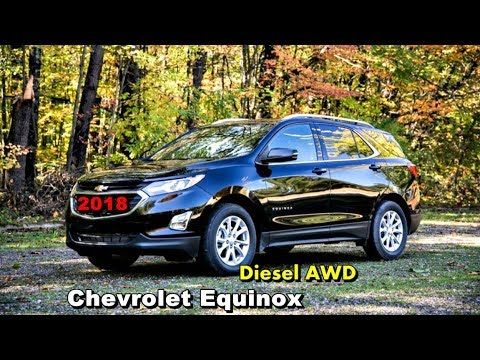 2018 Chevrolet Equinox Diesel AWD review