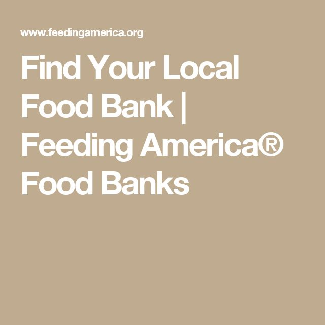 Find Your Local Food Bank | Feeding America® Food Banks