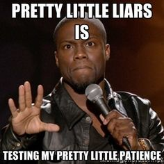 pretty lottle liars memes - Google Search