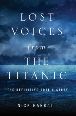 Lost Voices from the Titanic: Books Covers, Lost Voice, Titanic Books, Barratt Books, Books Worth,  Hodometer, Titanic History, Books Ebook, Books Reading