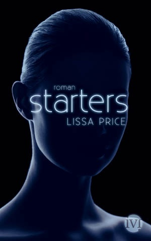 Starters by Lissa Price; Enders comes out 12/12