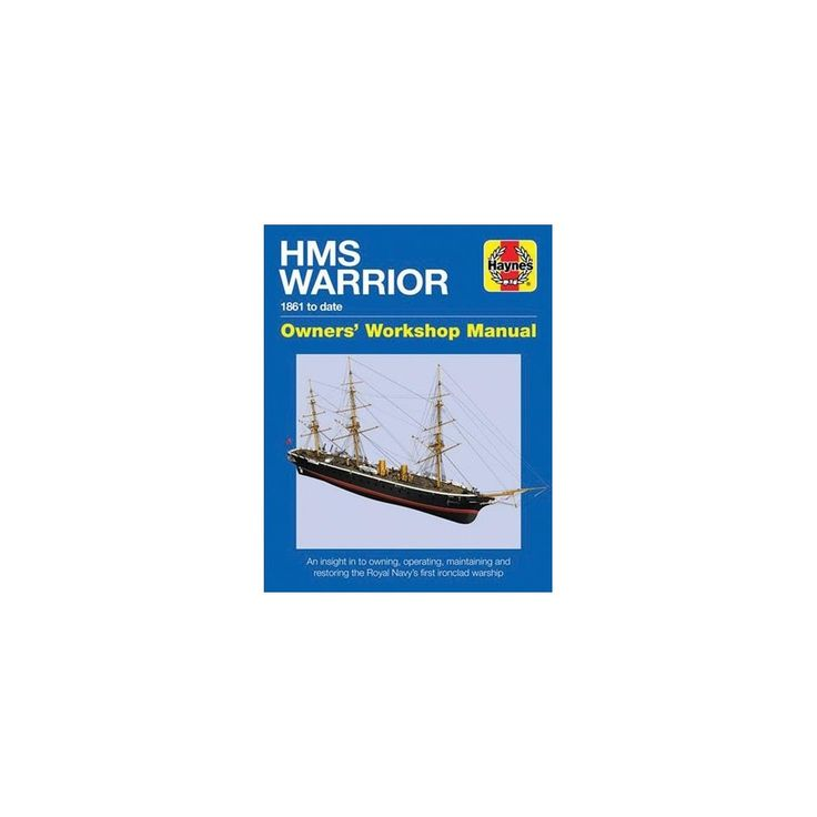 Hms Warrior Manual (Hardcover) (Richard May)