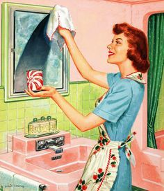 I love theses 50s housewife pictures, but they always look way, way, way to happy while cleaning!! LOL! But then, the ads were drawn by MEN - what did THEY know about it??
