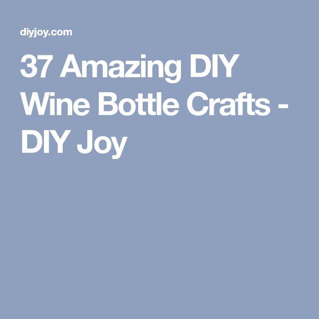 37 Amazing DIY Wine Bottle Crafts - DIY Joy