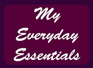 A Bookish Lifestyle: My Everyday Essentials