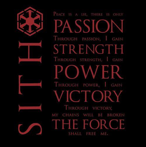 Sith code... because f*** Jedi!  _\m/