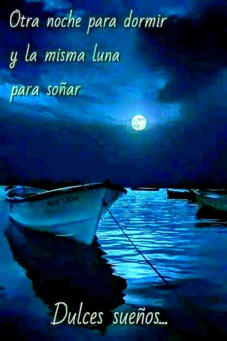 Dulce Noche Buenas Noches Frases Mensajes De Buenas Noches