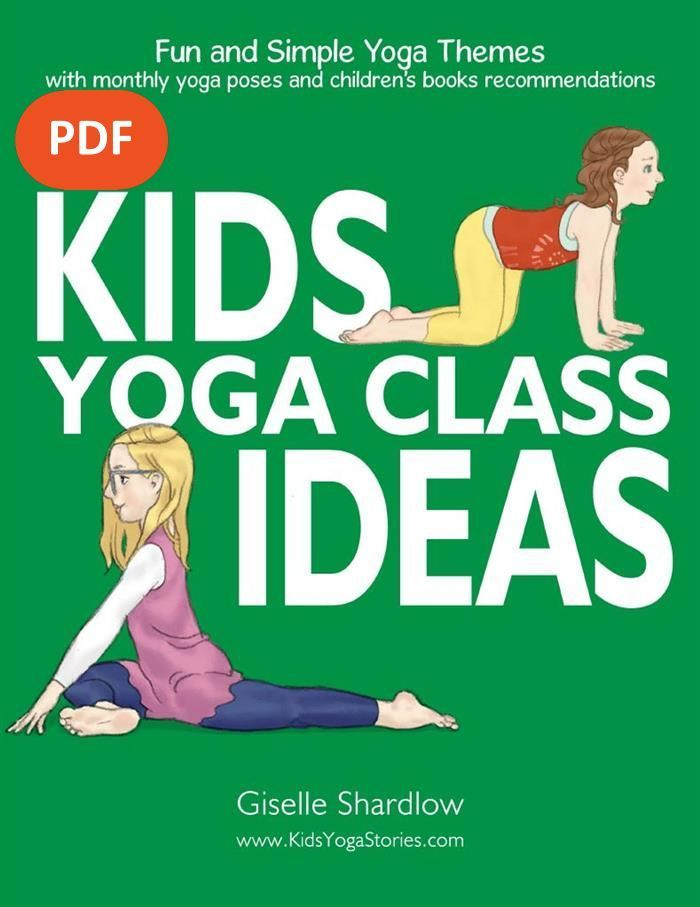 Kids Yoga Class Ideas PDF Download: Fun and simple yoga themes with monthly yoga...