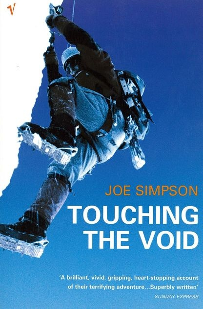Touching The Void - Joe Simpson. A story that is so vividly described you can feel the pain... and are experiencing the survival instinct as you read. Its an astonishing read, truly astonishing.....