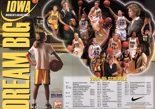2004-2005 Iowa womens basketball 'Dream Big' schedule poster featuring a then 9-year old Ally Disterhoft.