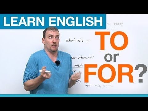 TO or FOR? Prepositions in English This is a try with TED ED. I am sure that I'll use it from now on. I think it is very interesting.