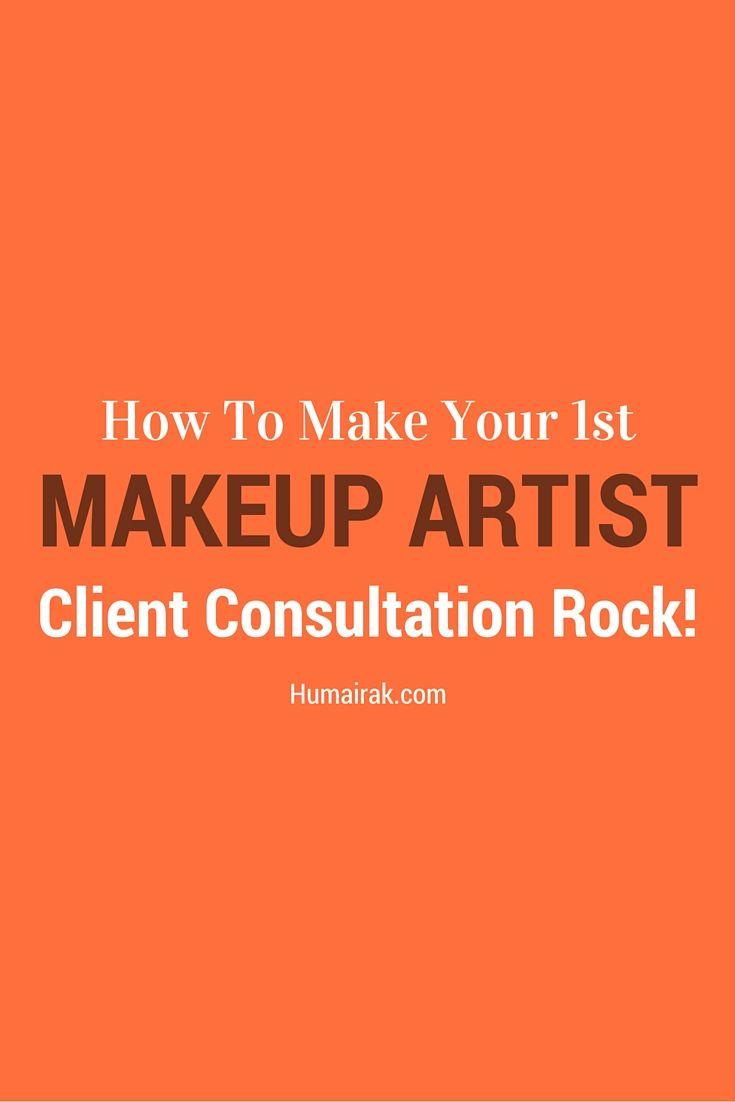 How To Make Your 1st Makeup Artist Client Consultation Rock! FREE Bonus Checklist!