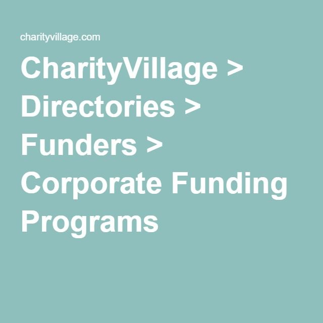 CharityVillage > Directories > Funders > Corporate Funding Programs