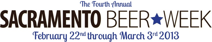 Sacramento Beer Week 2013 | FEBRUARY 22, 2013 – MARCH 3, 2013