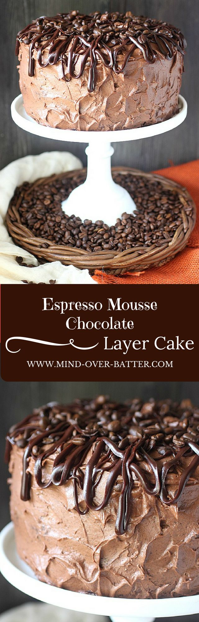 Espresso Mousse Chocolate Layer Cake -- www.mind-over-batter.com
