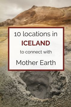 Top 10 places in Iceland to visit to connect with nature and mother earth!