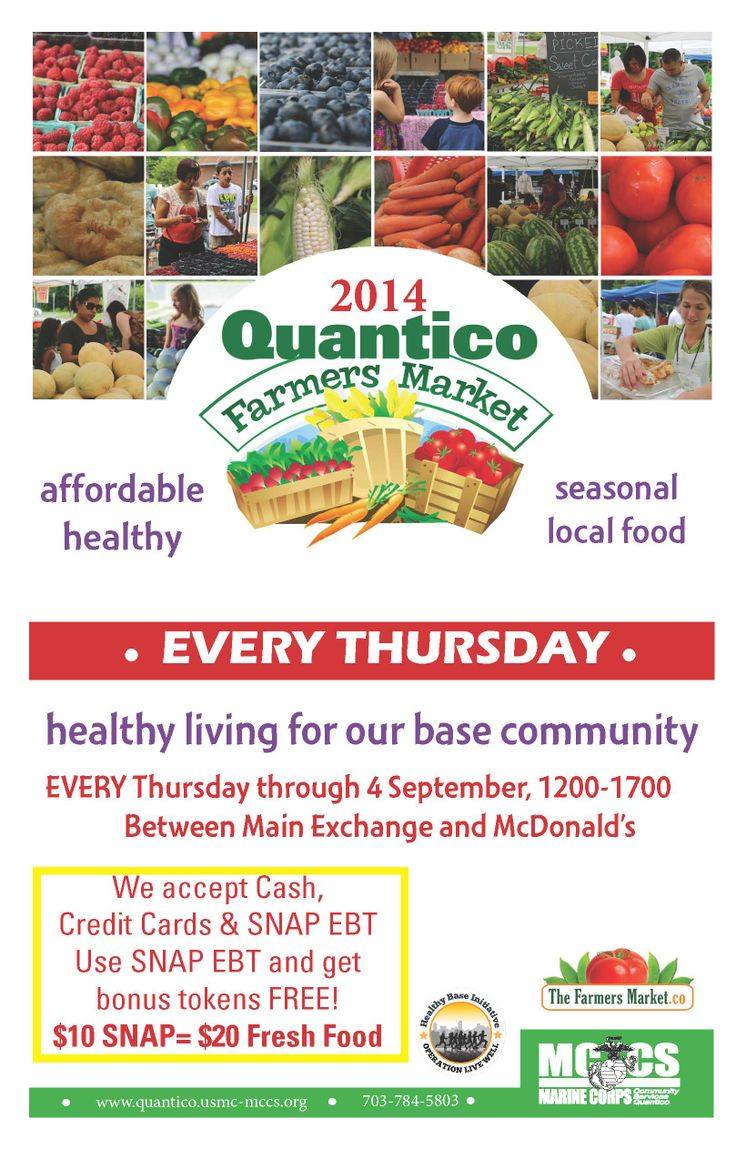 Quantico Farmers Market, EVERY Thursday, 1200-1700, MCX Quantico