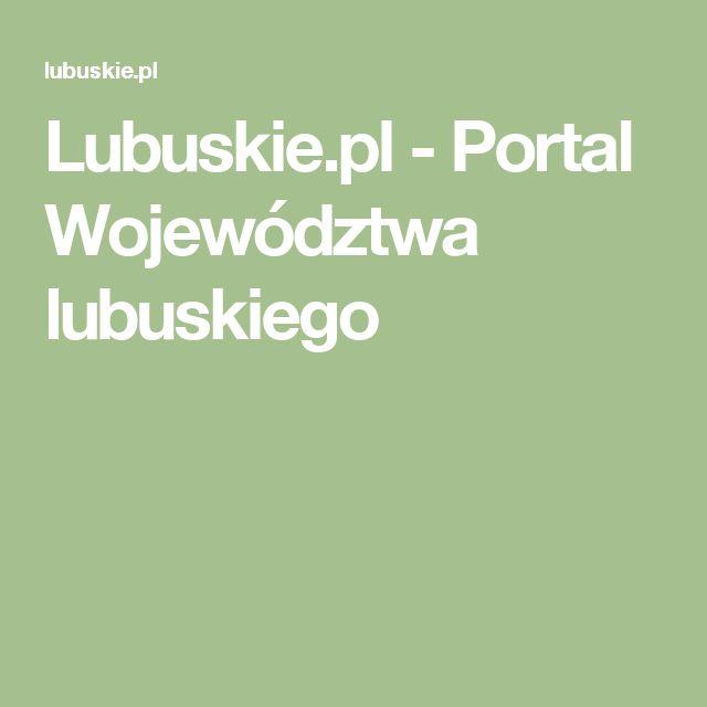 Lubuskie.pl - Portal Województwa lubuskiego