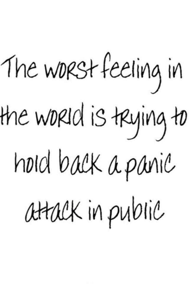 Panic attack. I've been lucky enough to not have this problem so far, although I have had one at home before. dannieduncan.com
