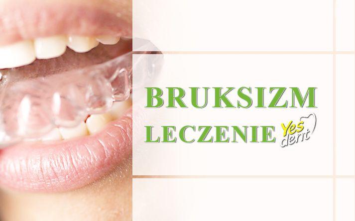 Bruksizm - leczenie zgrzytania zębami. #yesdent #stomatologwrocław #dentystawrocław #bruksizm #bruxism