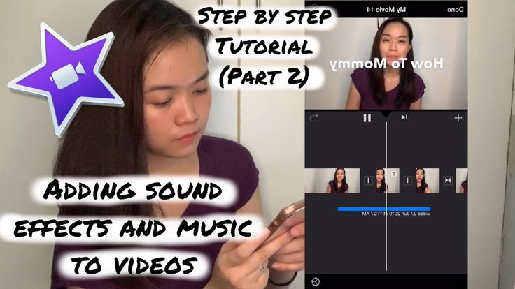 How to add sound effects and music imovie tutorial 2020