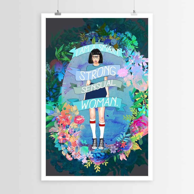 Whether you're a fan of Bob's Burgers or just a strong woman like Tina, Sara Eshak's Strong Sensual Woman art poster is an affirmation to live by. Hailing from Ontario, Canada, Sara Eshak currently wo