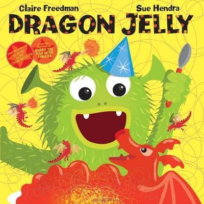 Dragon Jelly by Claire Freedman