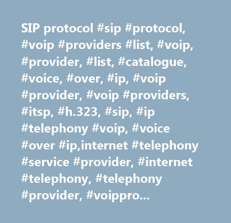 SIP protocol #sip #protocol, #voip #providers #list, #voip, #provider, #list, #catalogue, #voice, #over, #ip, #voip #provider, #voip #providers, #itsp, #h.323, #sip, #ip #telephony #voip, #voice #over #ip,internet #telephony #service #provider, #internet #telephony, #telephony #provider, #voipproviders, #voip #provider…