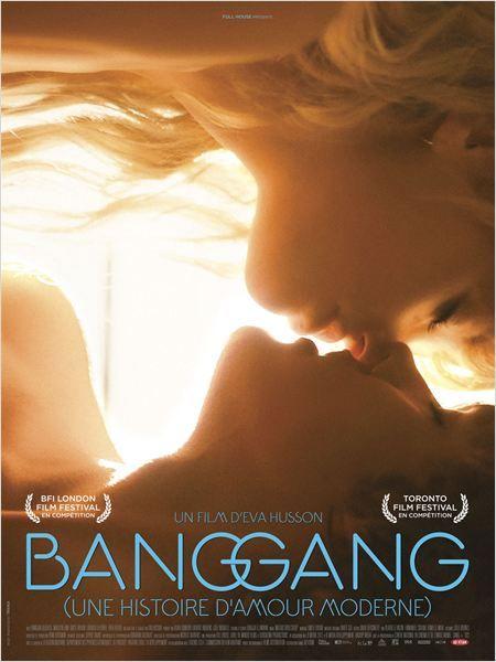 Bang Gang (une histoire damour moderne)