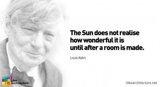 Quote #40 – Louis Kahn