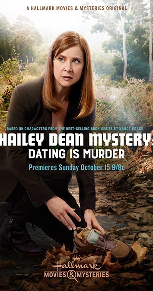 Hallmark Movies And Mysteries.Hailey Dean Mystery Dating Is Murder Hallmark Movies Mysteries