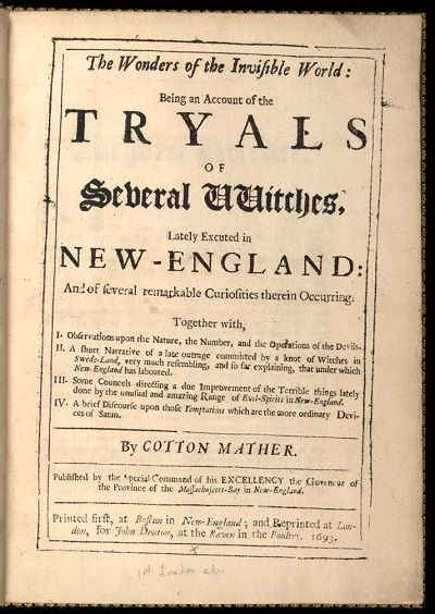 Wonders of the Invisible World by Cotton Mather was the first book ever published on the Salem Witch Trials. #salemwitchtrials #salemmassachusetts #ushistory #books