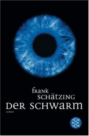 Der Schwarm von Frank Schätzing ()