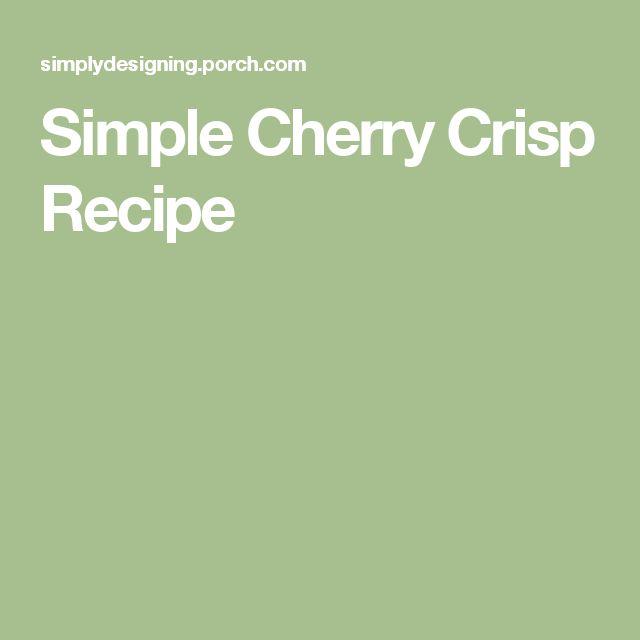Simple Cherry Crisp Recipe