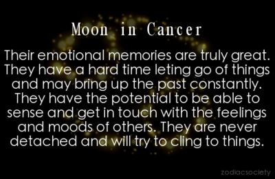 Haha my Moon sign is Cancer. This is why I pick up on how someone is feeling so easily. I've done it forever.