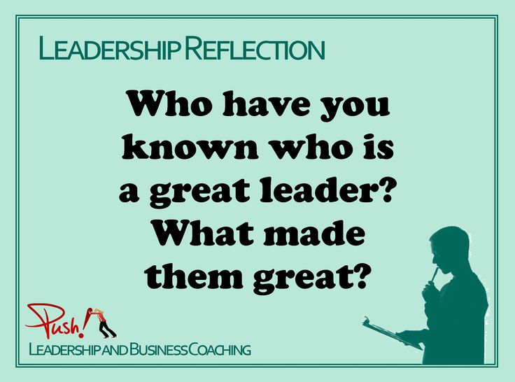 Do you know a great leader? What has made them great? www.pushbusinesstraining.com/ #Leadership