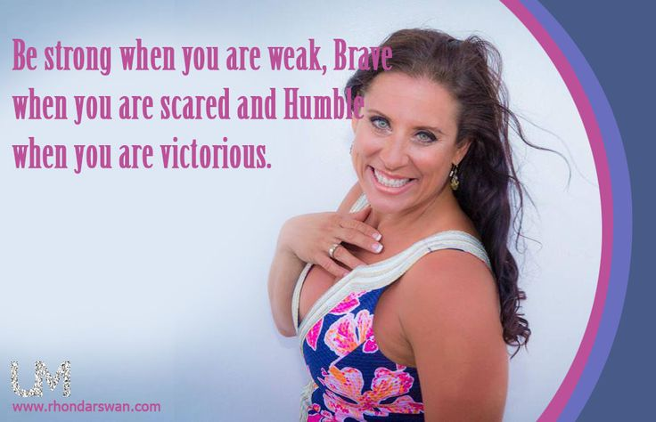 Be strong when you are weak, Brave when you are scared and Humble when you are victorious. #Quotes #BeUnstoppable #mediaandthecity #brandit #UnstoppableMomma #Entrepreneur #PersonalBranding #SocialMediaStrategist #HowToPersonallyBrandYou #HowToBecomeAnAuthorityInYourNiche #OnlineMarketingStrategiesForNewbies #PersonalBrandingStrategiesForBusiness #BecomeAnAuthority