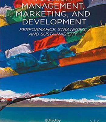 Tourism Management Marketing And Development: Performance Strategies And Sustainability PDF