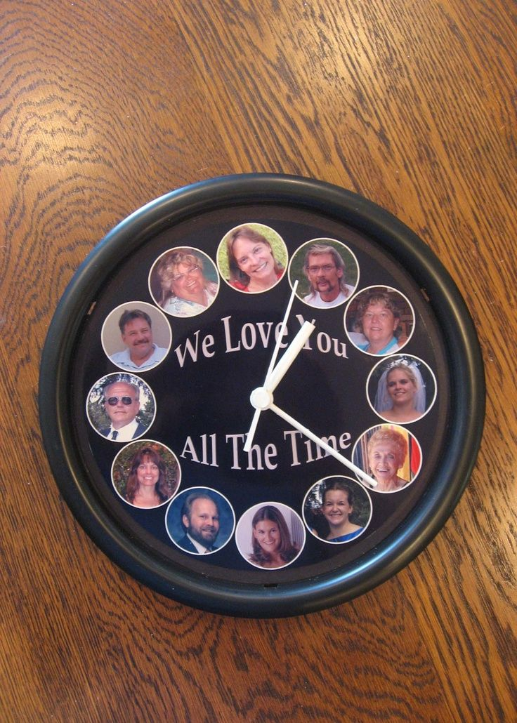 We Love You all the Time clock - I made this for my grandfather when he turned 100 years old and he cherished it until his death at 104. 1) I bought an inexpensive plastic clock at Target, 2) measured the inside diameter, 3) using those dimensions, crea.