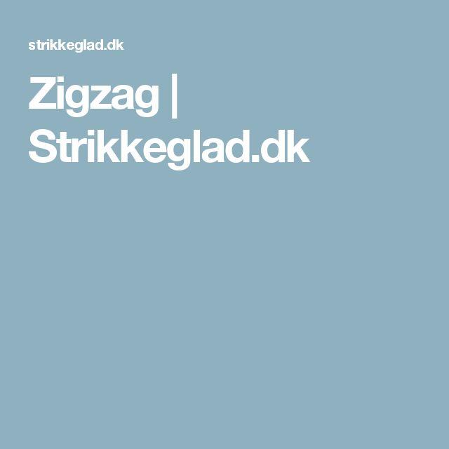 Zigzag | Strikkeglad.dk