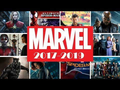 Upcoming Marvel Movies 2017 2019