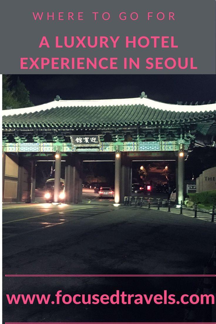 Shilla Seoul Hotel for a luxury experience in Seoul, South-Korea